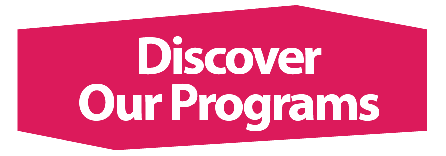 Discover Our Programs button